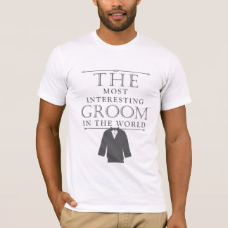 Most Interesting Groom Bachelor Tee, Gray T-Shirt