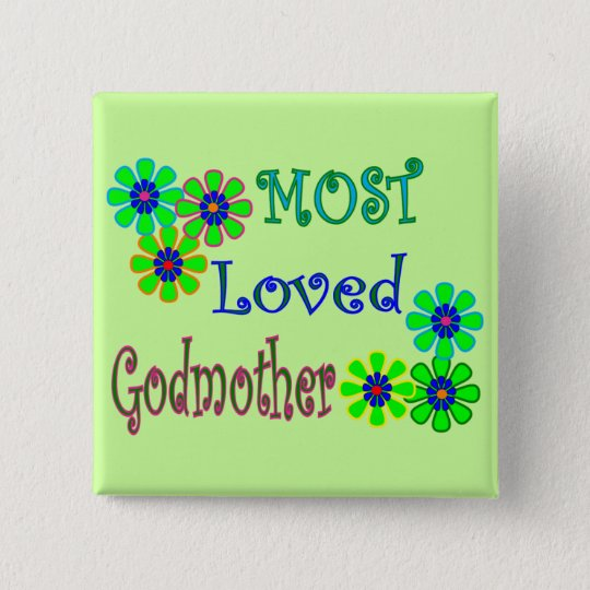 """Most Loved Godmother"" Gifts 15 Cm Square Badge"