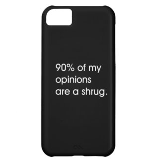 MOST MY OPINIONS ARE A SHRUG FUNNY ATTITUDE COMMEN COVER FOR iPhone 5C