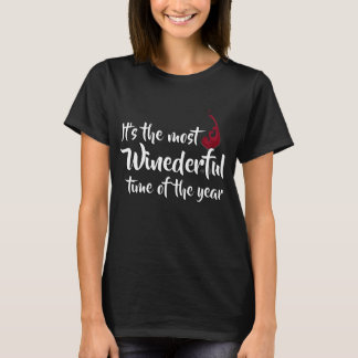 Most Winederful Time T-Shirt