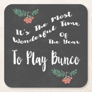 Most Wondeful Time To Play Bunco Square Paper Coaster