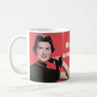 Mostly I just stand around being fantastic. Coffee Mug