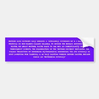 MOTHER AND FATHER'S DAY ORIGINS 2 BUMPER STICKER