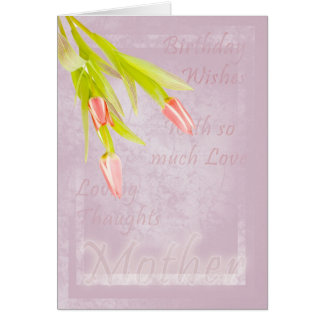 Mother Birthday card, with tulips Greeting Card