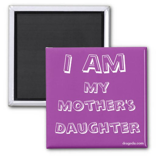 Mother Daughter Quote Magnet
