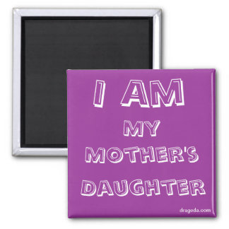 Mother Daughter Quote Square Magnet