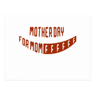 Mother Day For Mom Post Card
