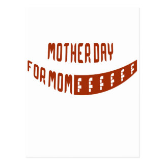 Mother Day For Mom Post Cards