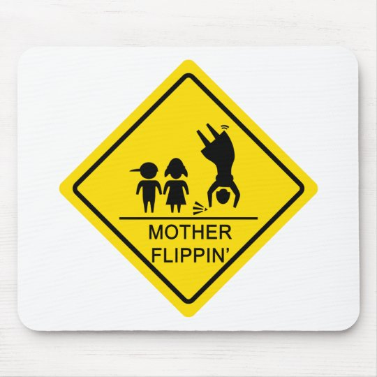 Mother Flippin' Yield Sign Mouse Mat