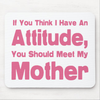 Mother Humor Mouse Mat