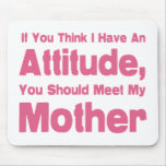 Mother Humour Mouse Pad