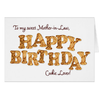Mother-in-Law, a Birthday card for a cookie lover