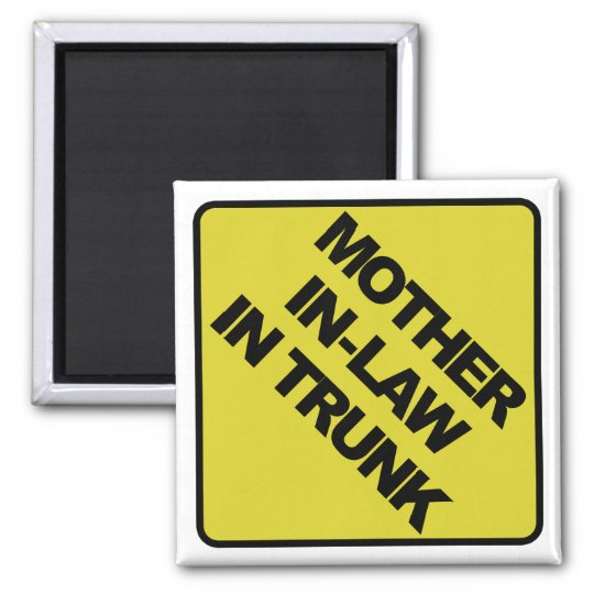 Mother-in-law in trunk square magnet