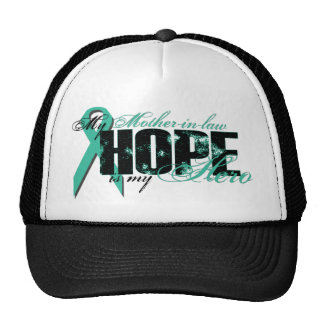 Mother-in-law My Hero - Ovarian Hope Cap