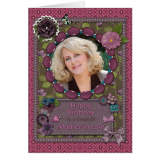 Mother-in-Law, Photo card for a birthday