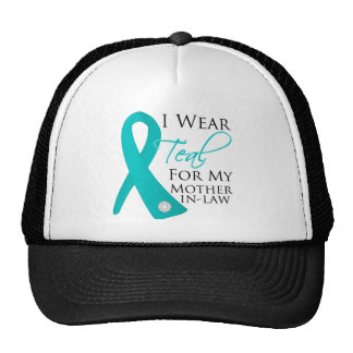 Mother-in-Law - Teal Ribbon Ovarian Cancer Hat