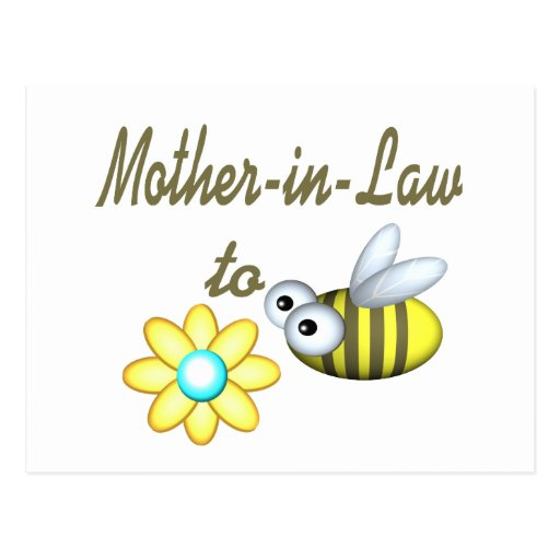 Mother In Law to Bee Post Card