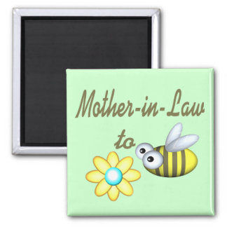 Mother In Law to Bee Square Magnet