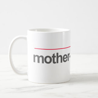 """MOTHER-IN-LAWYER"" -- COFFEE MUG"