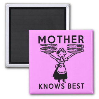 Mother Knows Best: Bacon! Square Magnet