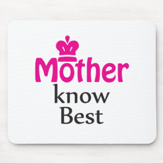 mother knows best mouse pad