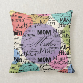 Mother Mom Mum Mama Mommy Cushions