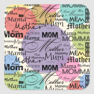 Mother Mom Mum Mama Mommy Square Sticker