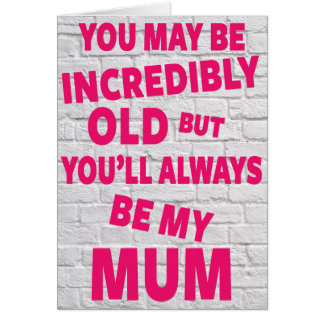 Mother, Mums Birthday Card