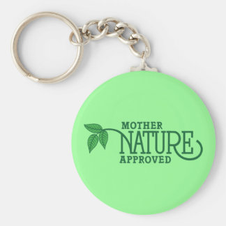 Mother Nature Approved Keychain