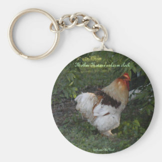 Mother Nature s alarm clock Key Chain