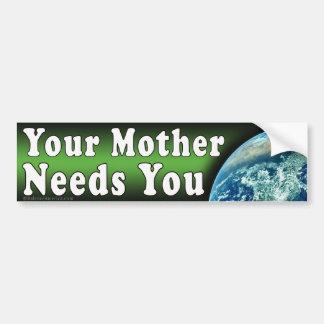 Mother Needs You Bumper Sticker Car Bumper Sticker