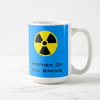 Mother Of All Brews Coffee Mug