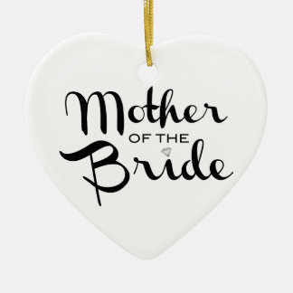 Mother of Bride Black on White Ceramic Heart Decoration