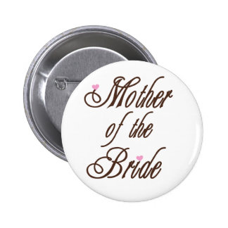Mother of Bride Classy Browns 6 Cm Round Badge