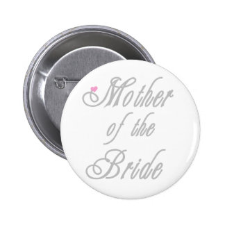 Mother of Bride Classy  Grays 6 Cm Round Badge