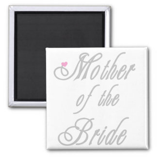 Mother of Bride Classy  Grays Square Magnet