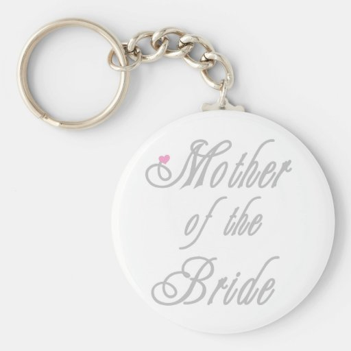 Mother of Bride Classy  Greys Basic Round Button Key Ring