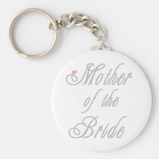 Mother of Bride Classy  Greys Key Ring