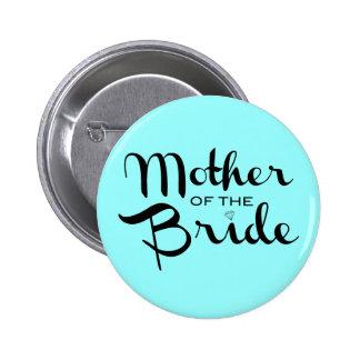 Mother of Bride Retro Script Black On Aqua 6 Cm Round Badge