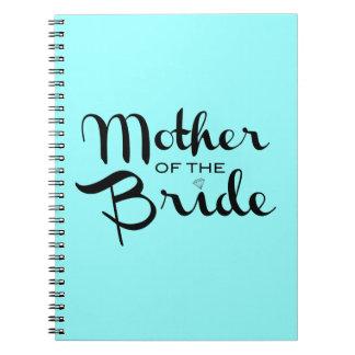 Mother of Bride Retro Script Black On Aqua Spiral Notebook