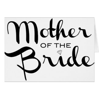 Mother of Bride Retro Script Black on White Greeting Card