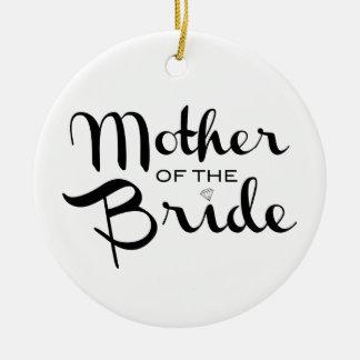 Mother of Bride Retro Script Black on White Round Ceramic Decoration