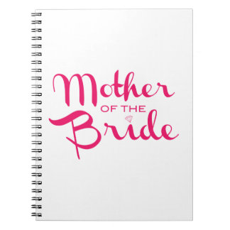 Mother of Bride Retro Script Hot Pink On White Spiral Notebook