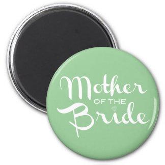 Mother of Bride Retro Script White on Green 6 Cm Round Magnet