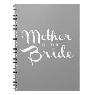 Mother of Bride Retro Script White on Grey Spiral Note Books