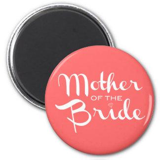 Mother of Bride Retro Script White on Peach 6 Cm Round Magnet