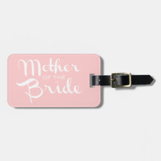 Mother of Bride Retro Script White On Pink Luggage Tag