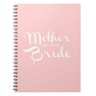 Mother of Bride Retro Script White On Pink Notebooks