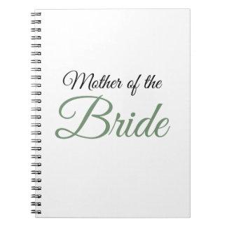 Mother of Bride Script Green Notebook