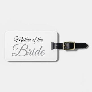 Mother of Bride Script Grey Luggage Tag